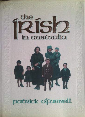 9780868402345: The Irish in Australia