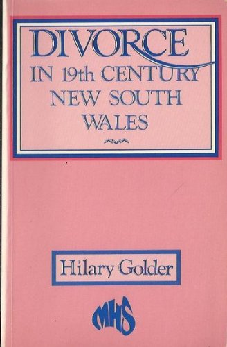 9780868402659: Divorce in 19th-Century New South Wales (The Modern history series)
