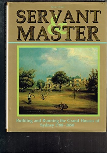 9780868402758: Servant and Master Building and Running The