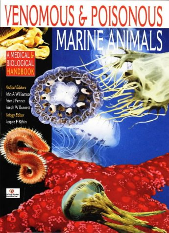 9780868402796: Venomous and Poisonous Marine Animals: A Medical and Biological Handbook