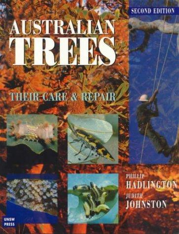9780868402956: Australian Trees: Their Care and Repair