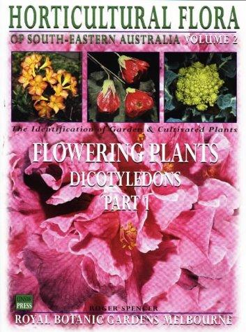 9780868403038: Horticultural Flora of South Eastern Australia Volume 2: Flowering Plants (v. 2: Pt. 1)