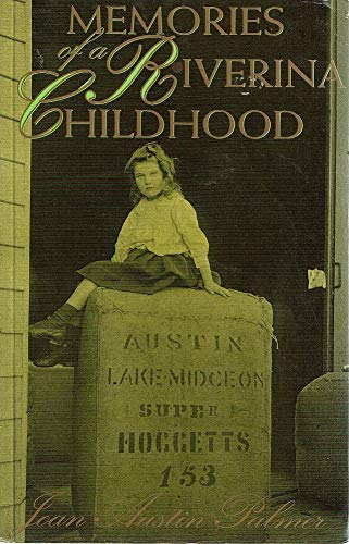 9780868403410: Memories of a Riverina Childhood