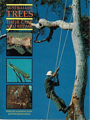 9780868403786: Australian Trees: Their Care and Repair