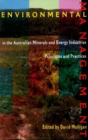 9780868403830: Environmental Management in the Australian Minerals and Energy Industry