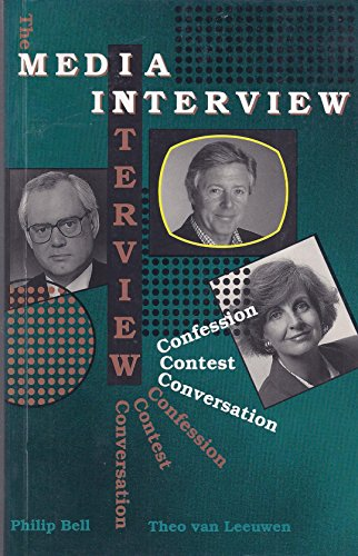 9780868403892: The Media Interview: Confession, Contest, Conversation (Communication and Culture)