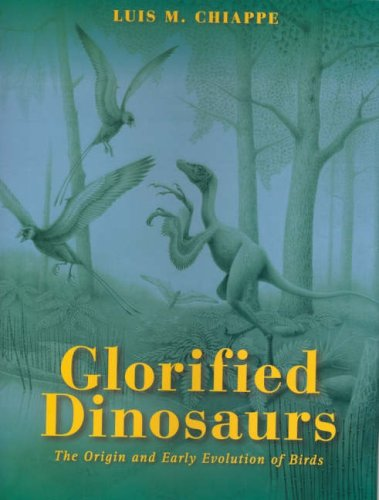 9780868404134: Glorified Dinosaurs: The Origin and Early Evolution of Birds
