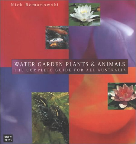 9780868404189: Water Garden Plants and Animals: The Guide for All Australia