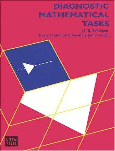 9780868404295: Diagnostic Mathematical Tasks (Schleiger, Howard;gough, John)