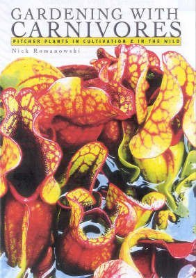 9780868404523: Sarracenia Gardening With Carnivores: Pitcher Plants in Cultivation and the Wild
