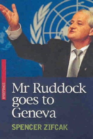9780868404554: Mr Ruddock Goes to Geneva (Briefings)
