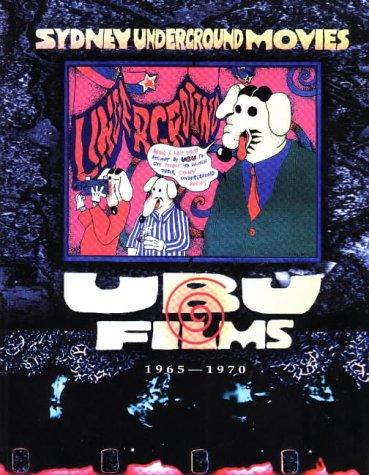 9780868405124: Sydney Underground Movies: Ubu Films 1965-1970