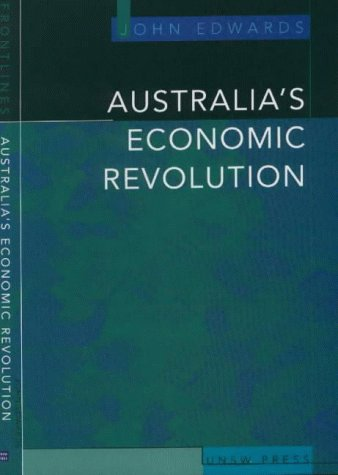 Australia's Economic Revolution (Frontline): Edwards, John