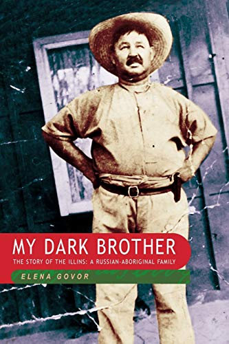 9780868405940: My Dark Brother: The Story of the Illins, a Russian-Aboriginal Family