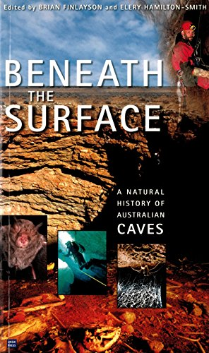 9780868405957: Beneath the Surface: A Natural History of Australian Caves