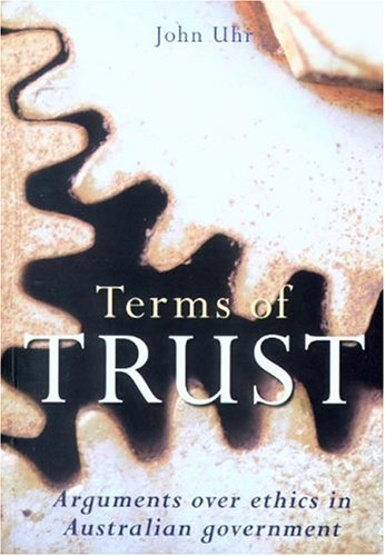 9780868406398: Terms of Trust: Arguments over Ethics in Australian Government