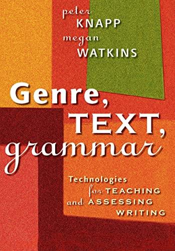 9780868406473: Genre, Text, Grammar: Technologies for Teaching and Assessing Writing