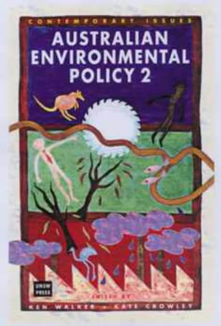 Australian Environmental Policy 2: Studies in Decline and Devolution: University of New South Wales