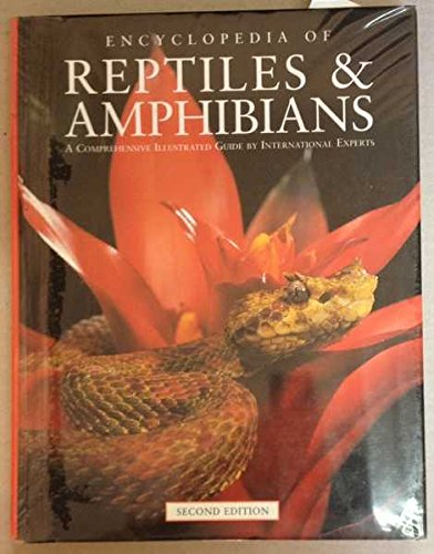 9780868406961: Encyclopedia of Reptiles and Amphibians: A Comprehensive Illustrated Guide by International Experts