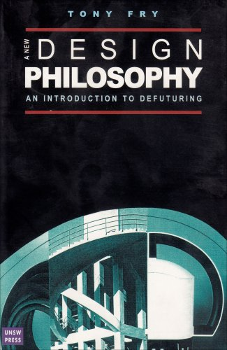9780868407531: New Design Philosophy: An Introduction to Defuturing