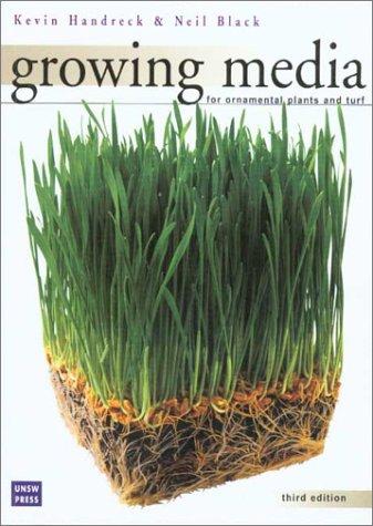 Growing Media for Ornamental Plants and Turf: Black, N