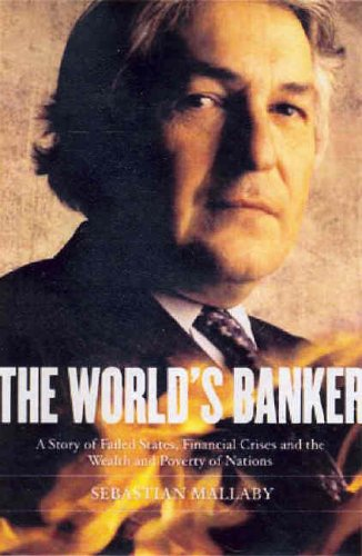 9780868408255: The World's Banker: A Story of Failed States, Financial Crises, and The Wealth and Poverty of Nations