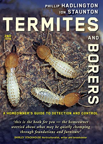 9780868408279: Termites and Borers: A Home-Owner's Guide to their Detection, Prevention and Control