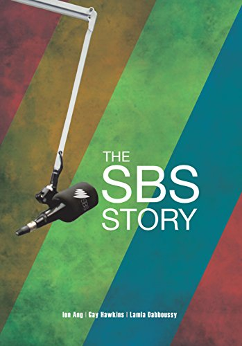 The SBS Story: The Challenge of Diversity (Paperback): Ien Ang, Gay Hawkins, Lamia Dabboussy