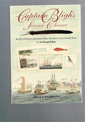 9780868408460: Captain Bligh's Second Chance