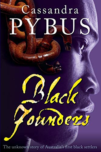 9780868408491: Black Founders: The Unknown Story of Australia's First Black Settlers