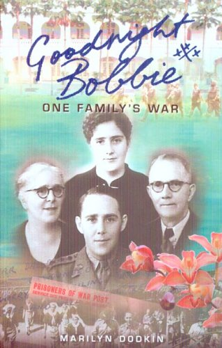 9780868408507: Goodnight Bobbie: One Family's War