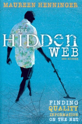 9780868408552: The Hidden Web: Fingind Quality Information on the Net: Finding Quality Information on the Net
