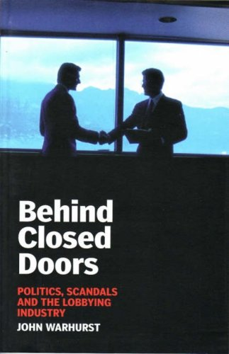 9780868408798: Behind Closed Doors: Politics, Scandals and the Lobbying Industry (Briefings)