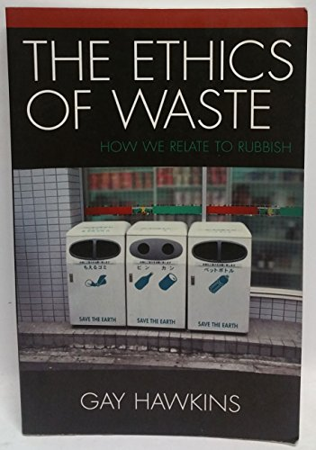 9780868409399: Ethics of Waste: How We Relate to Rubbish