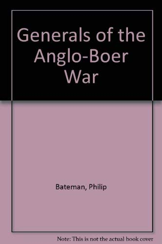 9780868430164: Generals of the Anglo-Boer War