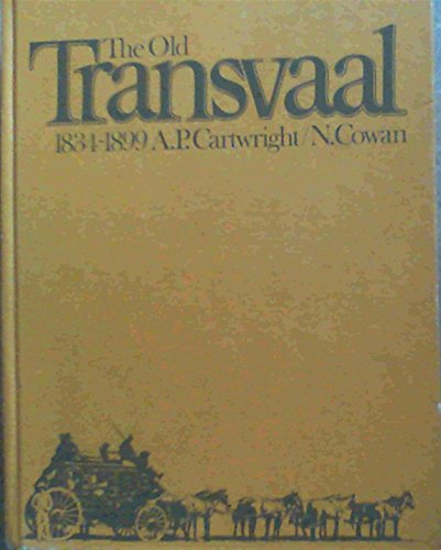 9780868430201: The old Transvaal, 1834-1899