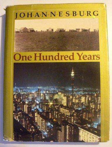 9780868460369: Johannesburg: One hundred years