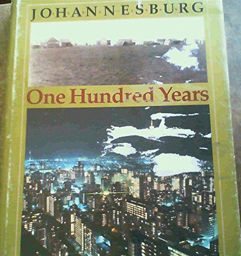 9780868460376: Johannesburg : One Hundred Years