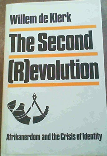 9780868500836: The second (r)evolution: Afrikanerdom and the crisis of identity