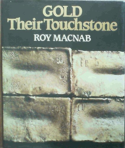 9780868501406: Gold their touchstone: Gold Fields of South Africa, 1887-1987 : a century story