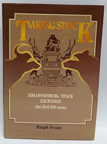 9780868501437: Taking stock: Johannesburg Stock Exchange, the first 100 years