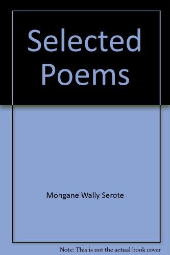 Mongane Wally Serote, Selected Poems: Serote, Mongane Wally,