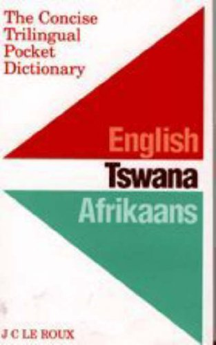 9780868521848: The Concise Trilingual Pocket Dictionary: English / Tswana / Afrikaans