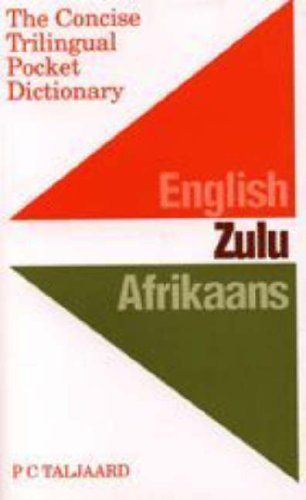 9780868521855: The Concise Trilingual Pocket Dictionary: English, Zulu, Afrikaans (English, Afrikaans and Zulu Edition)