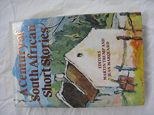9780868521947: A Century Of South African Short Stories