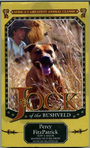 Jock of the Bushveld: Film Edition: FitzPatrick, Percy