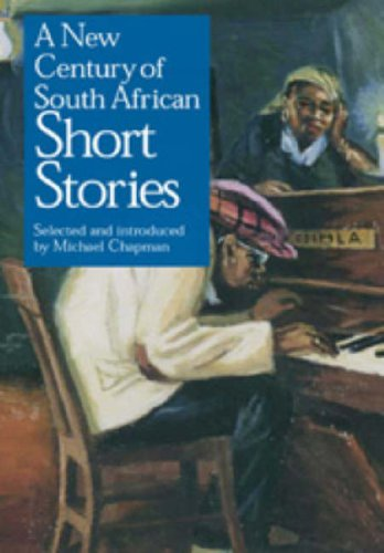 New Century of South African Short Stories: Chapman, Michael