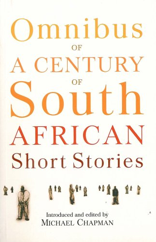 Omnibus of a Century of South African: Michael Chapman