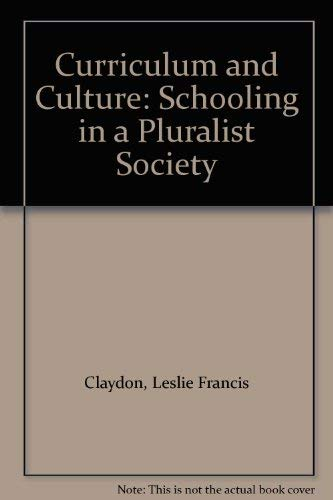 9780868610245: Curriculum and Culture: Schooling in a Pluralist Society