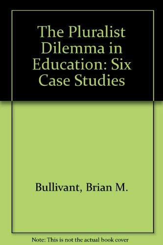 9780868610870: The Pluralist Dilemma in Education: Six Case Studies